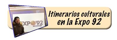 Itinerarios culturales en la Expo 92