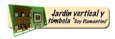 """Jardín Vertical y Tómbola """"Soy Diamantino"""""""