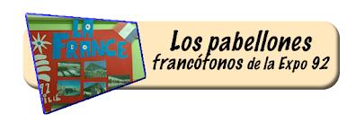 Los pabellones francófonos en la Expo 92